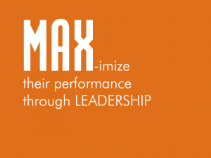 MAX - making the best people better